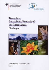 Towards a Carpathian Network of Protected Areas. Final report.